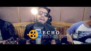 Rang Jo Lagyo (Cover Version) by ECHO