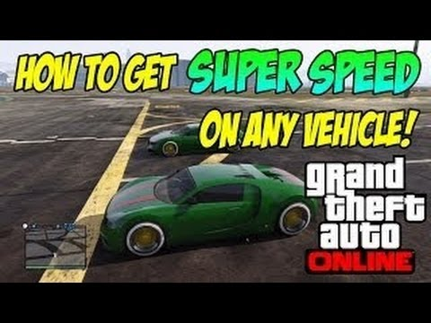 Gta 5 Online - How To Get Super Speed On Any Vehicle! (gta V Multiplayer) video