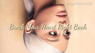 Ariana Grande- Break your heart right back (lyrics)