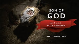Paul Cardall Son Of God Featuring Patrice Tipoki