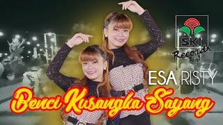 Download lagu Benci Kusangka Sayang - Esa Risty