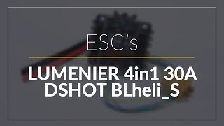 Lumenier BLHeli_S 30A 4-in-1 OPTO DSHOT // Electronic Speed Controller // GetFPV.com