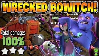 TOWN HALL 10 WRECKED BOWITCH GUIDE! - TH10 3 Star War Strategy - Clash of Clans