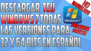 Descargar ISO de Windows 7 en Todas las Versiones para 32 y 64 Bits