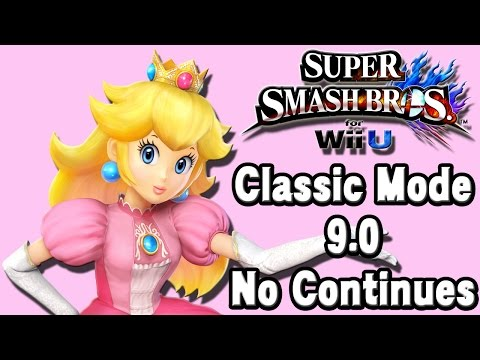 Super Smash Bros. For Wii U (Classic Mode 9.0 No Continues   Peach) 60fps