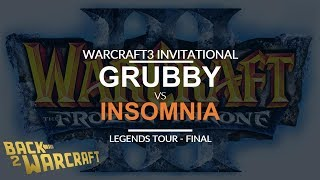 WC3INV 2018 - Legends Grand Final: [O] Grubby vs. Insomnia [H]