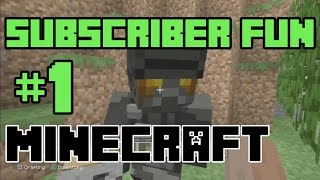 Playing Minecraft: SUBSCRIBER FUN!! (#1) (KID GAMING)