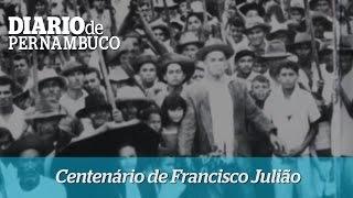 Centen�rio de Francisco Juli�o