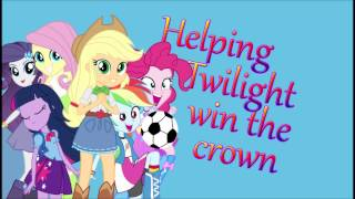 Equestria Girls song : Helping Twilight win the crown + Download