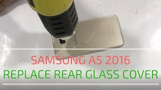 SAMSUNG A5 A510f - How to replace Battery glass cover - CrocFIX DIY