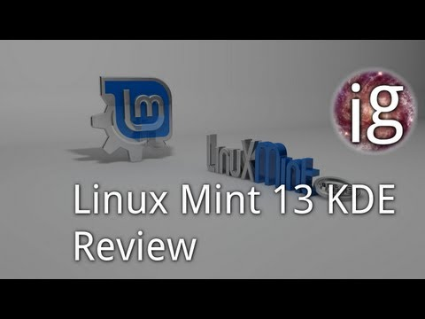 Linux Mint 13 KDE Review - Linux Distro Reviews