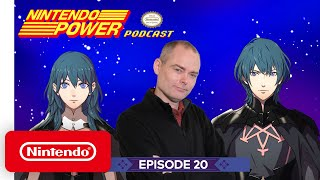 Fire Emblem: Three Houses In-Depth Discussion | Nintendo Power Podcast