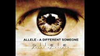 Watch Allele A Different Someone video