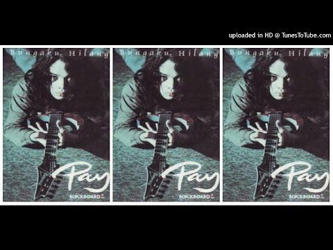 Pay   Bungaku Hilang  1997  Full Album