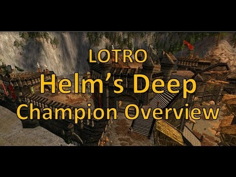 LOTRO Helm's Deep Beta Champion Class Overview