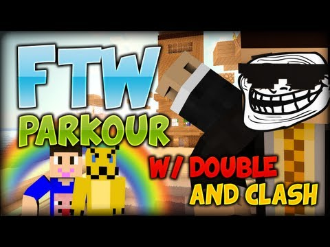 Minecraft FTW Parkour Part 1 w/ Double and Clash