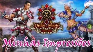 Order of Magic - Minhas Impressões ( PT-BR )