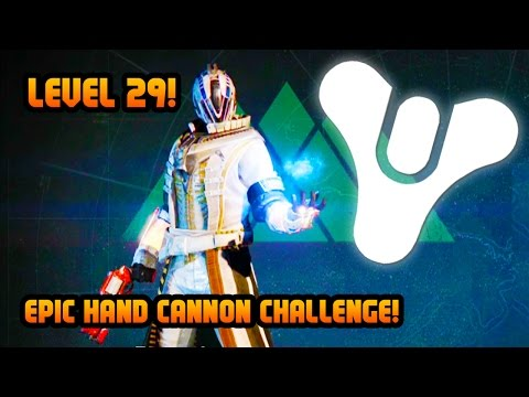 Destiny Level 29 LEGENDARY HAND CANNON Challenge! Destiny Multiplayer Gameplay! (Destiny Gameplay)