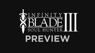 Official Infinity Blade III: Soul Hunter Preview Trailer