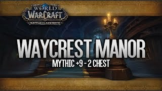 Waycrest Manor +9  - 2 Chest - Brewmaster Monk