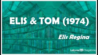 Ufrgs Audioaula 34 Elis Tom 34 1974 Prof Marcelo Nunes