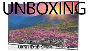 01. Panasonic 58AX800E Ultra HD TV unboxing