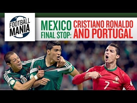 Mexico Final Stop before the 2014 FIFA World Cup: Cristiano Ronaldo and Portugal