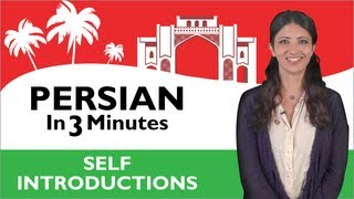 Learn Persian - Persian in Three Minutes - How to Introduce Yourself in Persian