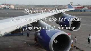 Steve Miller- Jet Airliner with lyrics