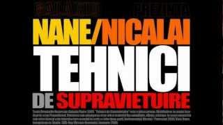 NANE - TEHNICI DE SUPRAVIEȚUIRE (Produs de Nicalai/ 2009)