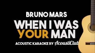 Download Lagu Bruno Mars - When I Was Your Man (Acoustic Guitar Karaoke Lyrics on Screen) Gratis STAFABAND