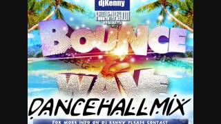 DJ KENNY BOUNCE AND WAVE DANCEHALL MIX MAY 2013