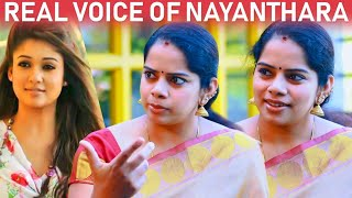 Real voice of Nayanthara – Deepa Venkat
