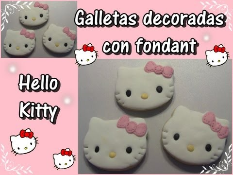 Hello Kitty : Galletas decoradas con Fondant