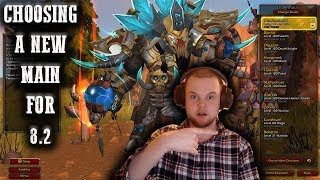 CHOOSING A NEW MAIN ? | Getting Ready for 8.2 | World Of Warcraft