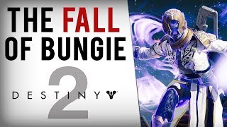 The Fall of Destiny 2 and Bungie...