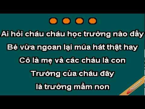 Truong Chung Chau La Truong Mam Non Karaoke - Xuan Mai - Caocuongpro video