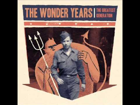 The Wonder Years - The Greatest Generation Full Album