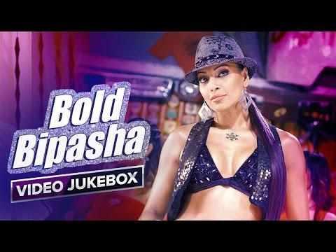 Bold Bipasha | Video Jukebox