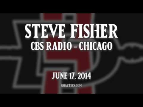 SDSU MEN'S HOOPS: STEVE FISHER - CBS RADIO CHICAGO - 6/17/14