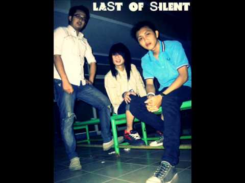 Last Of Silent - Tak Disisi