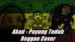 download lagu Akad - Payung Teduh Cover Reggae Version gratis