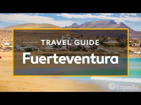 Fuerteventura, Canary Vacation Travel Guide Video 2015