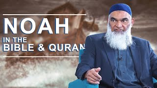 Video: Noah in the Bible & Quran - Shabir Ally