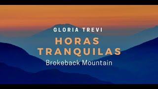 Gloria Trevi--Horas Tranquilas--Brokeback Mountain