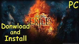 How to Download and Install Path of Exile