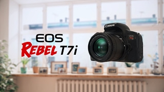 Introducing the EOS Rebel T7i
