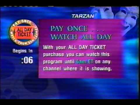 ... Tarzan 2000 or 2001 Direct TV Direct Ticket All Day Ticket Pay Per View