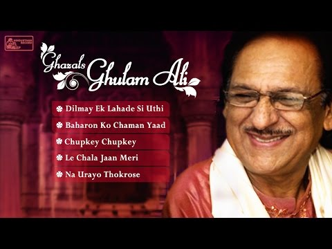 Top 5 Ghulam Ali Ghazals Collection | Best of Ghulam Ali Songs