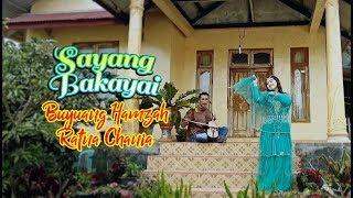 Buyuang Hamzah & Ratna Chania - Sayang Bakayai